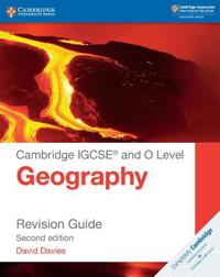 Cambridge Igcsea and O Level Geography Revision Guide