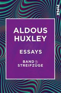 Essays - Band I: Streifzüge