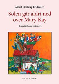 Solen går aldri ned over Mary Kay - Marit Harlaug Endresen   Ridgeroadrun.org