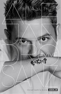 Alejandro Sanz. Vive
