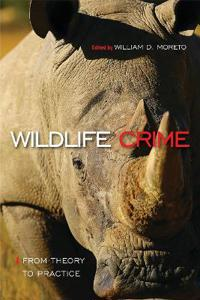 Wildlife Crime: From Theory to Practice