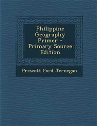 Philippine Geography Primer