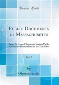 Public Documents of Massachusetts, Vol. 7