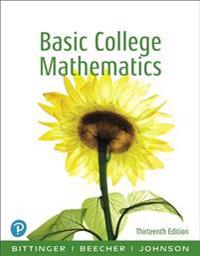 Basic College Mathematics Plus New Mylab Math with Pearson Etext -- Access Card Package