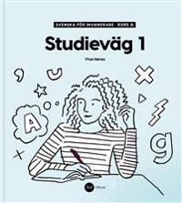 Svenska för invandrare - Kurs A - Studieväg 1 - Ylva Herou pdf epub