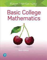 Basic College Mathematics with Mylab Math Access Card -- Access Card Package