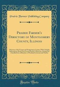 Prairie Farmer's Directory of Montgomery County, Illinois