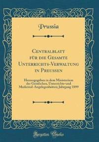 Centralblatt für die Gesamte Unterrichts-Verwaltung in Preußen