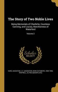 STORY OF 2 NOBLE LIVES