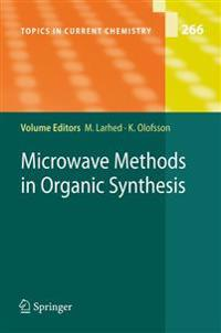 Microwave Methods in Organic Synthesis