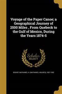 VOYAGE OF THE PAPER CANOE A GE