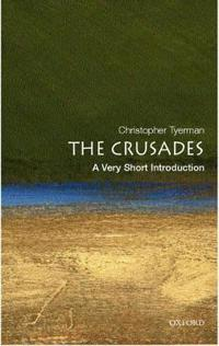The Crusades: A Very Short Introduction