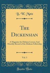 The Dickensian, Vol. 3