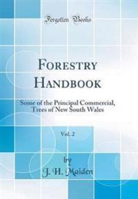 Forestry Handbook, Vol. 2