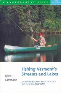 Fishing Vermont's Streams & Lakes