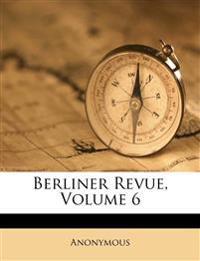 Berliner Revue, Sechster Band