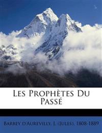 Les Prophètes Du Pass