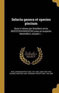 LAT-SELECTA GENERA ET SPECIES