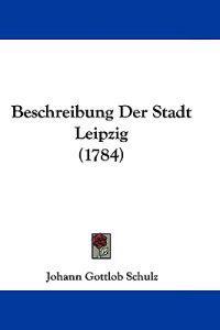 Beschreibung Der Stadt Leipzig