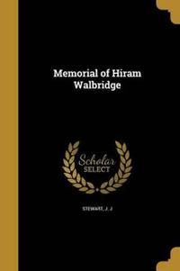 MEMORIAL OF HIRAM WALBRIDGE