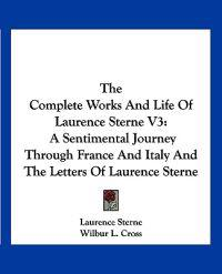 The Complete Works and Life of Laurence Sterne