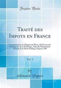 Traité des Impots en France, Vol. 2