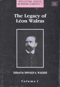 The Legacy of Leon Walras