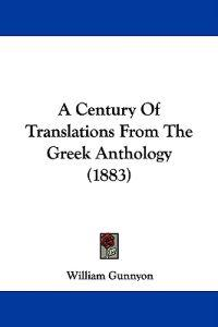 A Century of Translations from the Greek Anthology