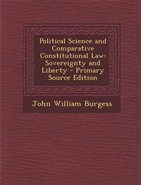 Political Science and Comparative Constitutional Law: Sovereignty and Liberty