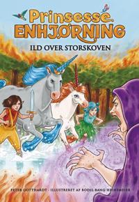 Prinsesse Enhjørning - ild over storskoven