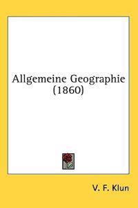 Allgemeine Geographie (1860)