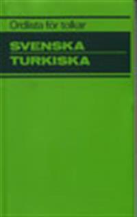 Ordlista för tolkar Svenska Turkiska