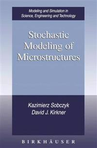 Stochastic Modeling of Microstructures
