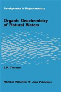 Organic geochemistry of natural waters