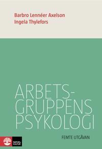Arbetsgruppens psykologi 5:e utgåvan