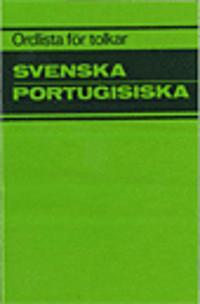 Ordlista för tolkar Svenska Portugisiska