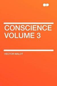 Conscience Volume 3