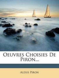 Oeuvres Choisies De Piron...