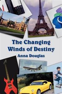 The Changing Winds of Destiny