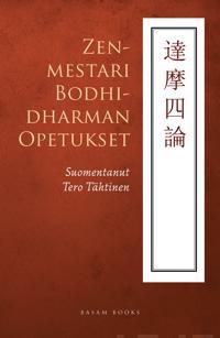 Zenmestari Bodhidharman opetukset