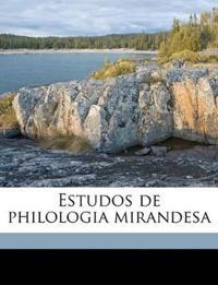 Estudos de philologia mirandesa Volume 2
