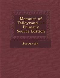 Memoirs of Talleyrand...