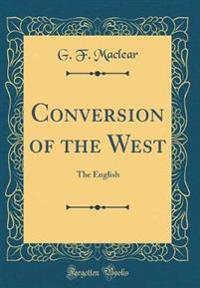 Conversion of the West