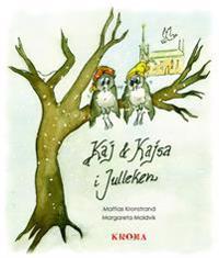 Kaj och Kajsa i julleken