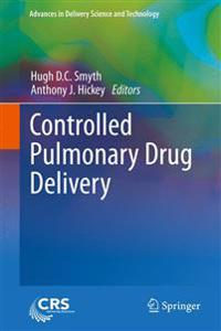 Controlled Pulmonary Drug Delivery
