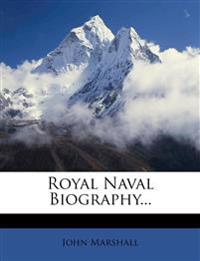 Royal Naval Biography...
