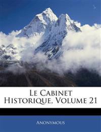 Le Cabinet Historique, Volume 21