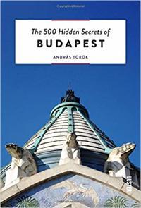The 500 Hidden Secrets of Budapest