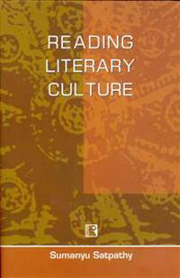 Reading Literary Culture: Perspectives from Orissa