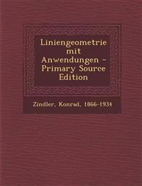 Liniengeometrie mit Anwendungen - Primary Source Edition